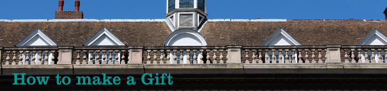 """View of the balcony and roof of one side of Old Court with text """"How to make a gift"""""""